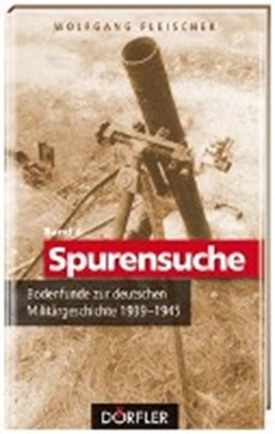 Fleischer, W: Spurensuche 4: Bodenfunde