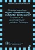 Organisationsentwicklung im Schatten der Hierarchie? | Christian Neugebauer |