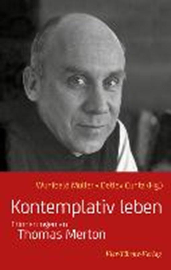 Müller, W: Kontemplativ leben