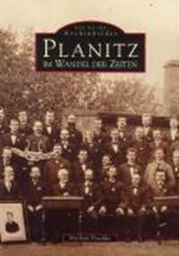Planitz im Wandel der Zeiten | Norbert Peschke |