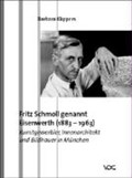 Fritz Schmoll genannt Eisenwerth (1883 - 1963)   Barbara Küppers  