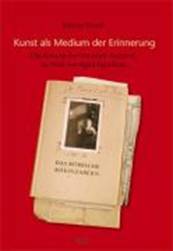Kunst als Medium der Erinnerung - das Konzept der Offenen Archive im Werk von Sigrid Sigurdssons