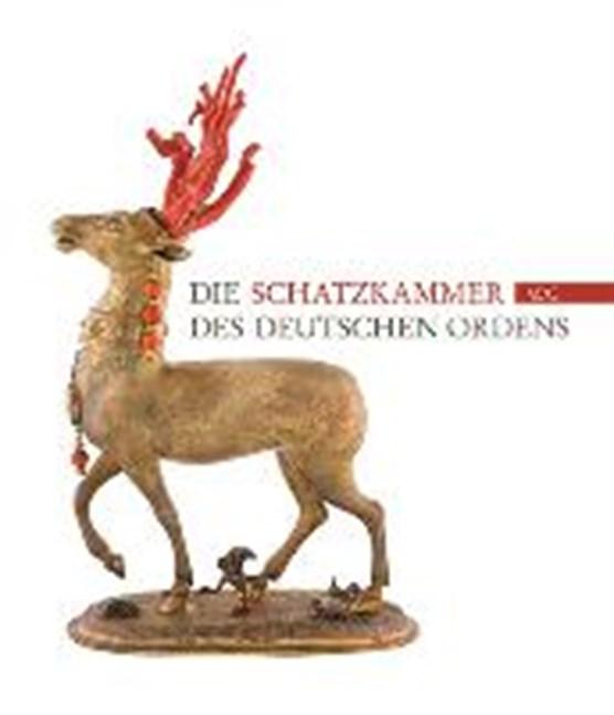 Die Schatzkammer des Deutschen Ordens in Wien