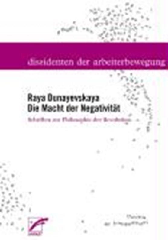 Dunayevskaya: Macht der Negativität