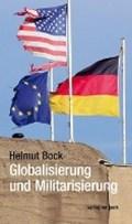 Globalisierung und Militarisierung | Helmut Bock |