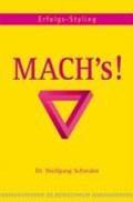 Mach's!   Wolfgang Schwahn  