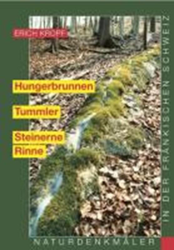 Kropf, E: Hungerbrunnen - Tummler - Steinerne Rinne