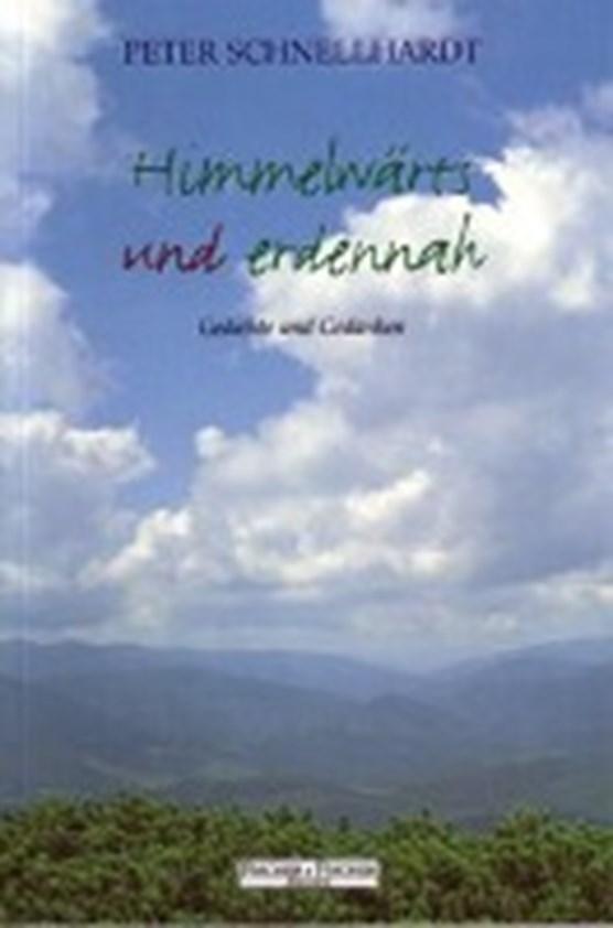 Himmelwärts und erdennah