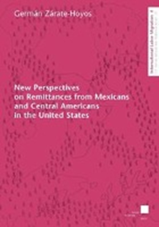 New Perspectives on Remittances from Mexicans and Central Am