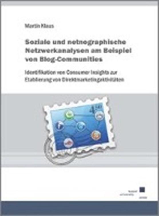 Soziale und netnographische Netzwerkanalysen am Beispiel von Blog-Communities.