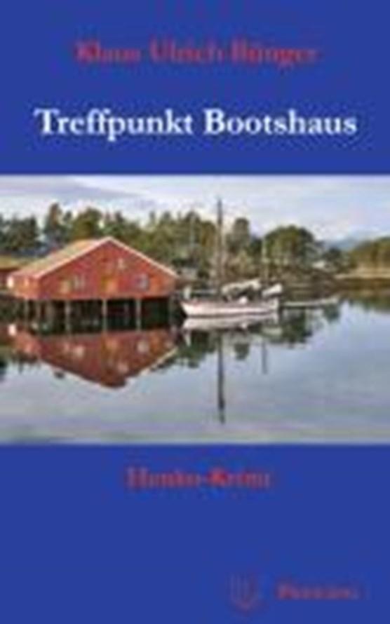Treffpunkt Bootshaus