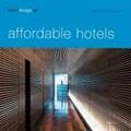 Kunz, M: best designed affordable hotels   Martin Nicholas Kunz  