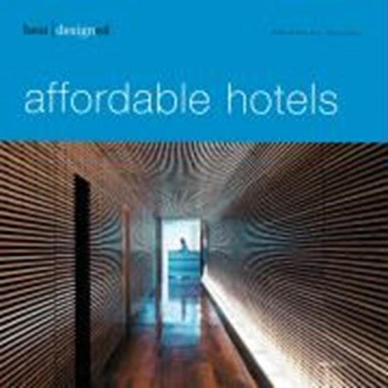 Kunz, M: best designed affordable hotels
