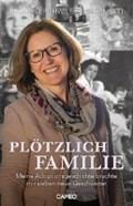 Plötzlich Familie | Regula Brühwiler-Giacometti |