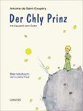 Der Chly Prinz   Saint-Exupéry, Antoine de ; Pauli, Lorenz  