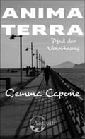 Animaterra: Pfad der Versöhnung | Capone, Gemma ; Schmidig, Rahel |