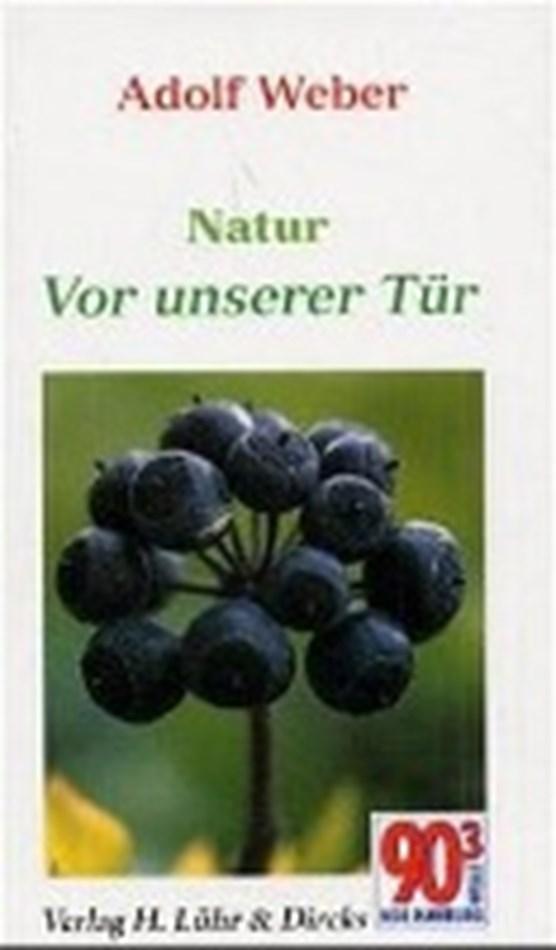 Weber, A: Natur vor unserer Tür