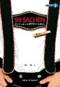 Albrecht, G: 99 Sachen, die muss ein Bayer machen! 2   Günter Albrecht  