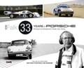 Peter Falk - 33 Years of Porsche Rennsport and Development   Falk, Peter ; Müller, Wilfried  