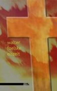 Eiszeit   Walter Foelske  