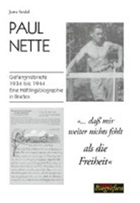 Seidel, J: Paul Nette - dass mir weiter nichts fehlt