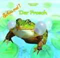 Schau mal! Der Frosch   Fischer-Nagel, Andreas ; Fischer-Nagel, Heiderose ; Zornik, Marzena  