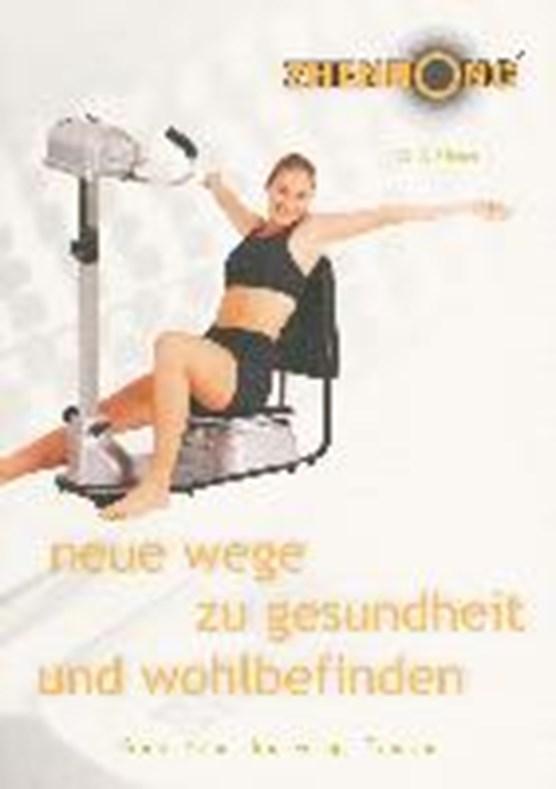 Ulmer, G: Zehndong, neue Wege zu Gesundheit und Wohlbefinden