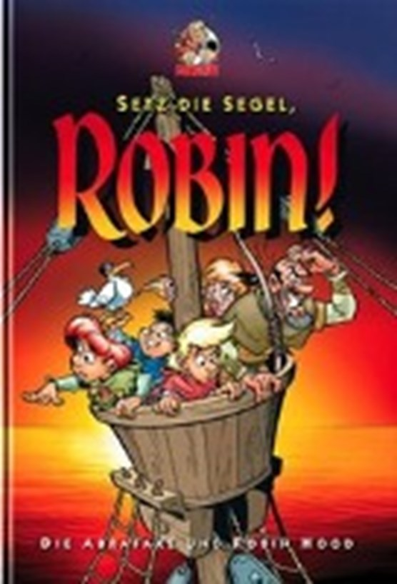 Setz die Segel, Robin!
