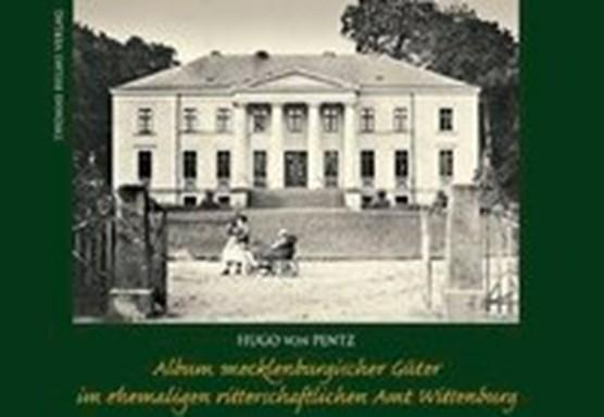 Pentz, H: Album mecklenburgischer Güter im ehemaligen ritter