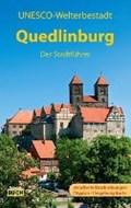 Quedlinburg - Der Stadtführer | Wolfgang Hoffmann |