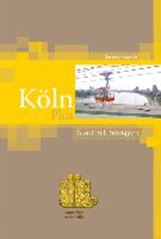 Köln Plus - Stadt mit Bewegung