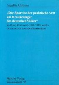 """""""Der Sport ist der praktische Arzt am Krankenlager des deutschen Volkes""""   Angelika Uhlmann  """