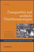 Ellger, H: Zwangsarbeit und weibliche Überlebensstrategien   Hans Ellger  