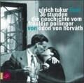 Horvath: 36 Stunden/ 2 CDs   Horvath, Ödön von ; Tukur, Ulrich  