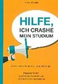 Henle, V: Hilfe, ich crashe mein Studium | Viktoria Henle |