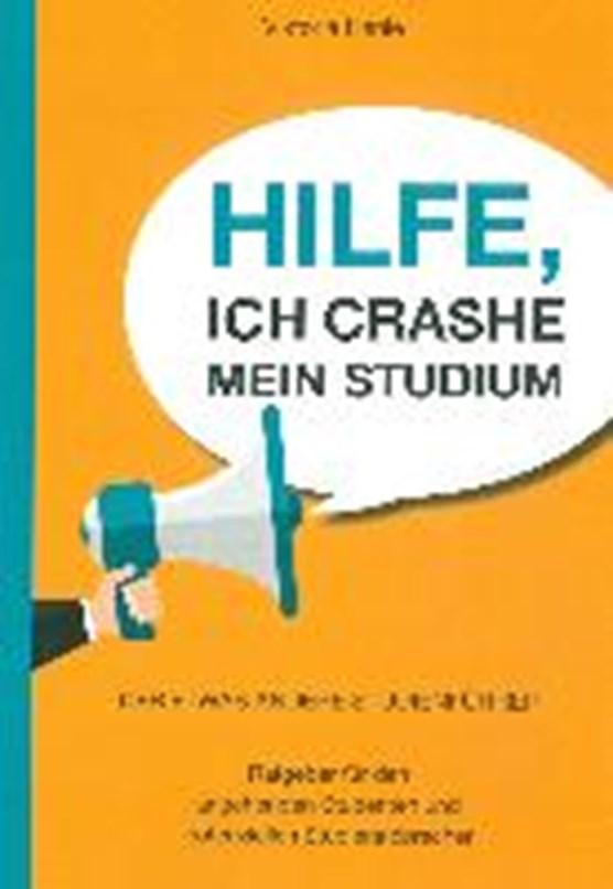 Henle, V: Hilfe, ich crashe mein Studium