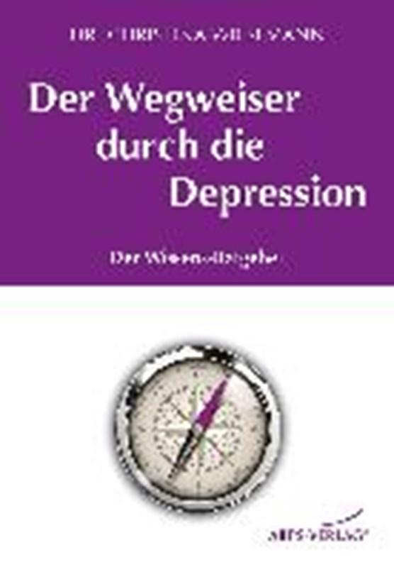 Wiesemann, C: Wegweiser durch die Depression