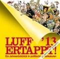 Luff'13 Ertappt!   Rolf ; Luff Henn  