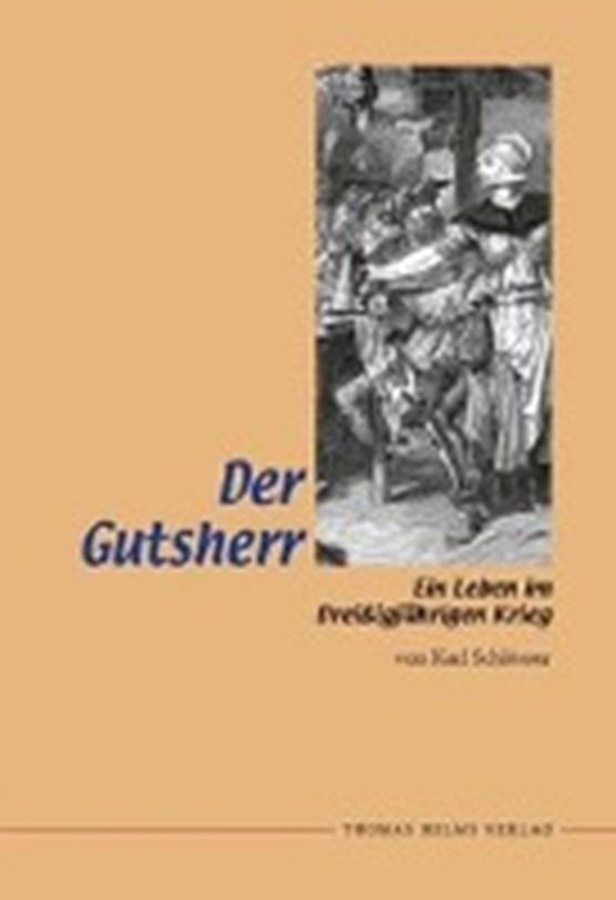 Schlösser, K: Gutsherr