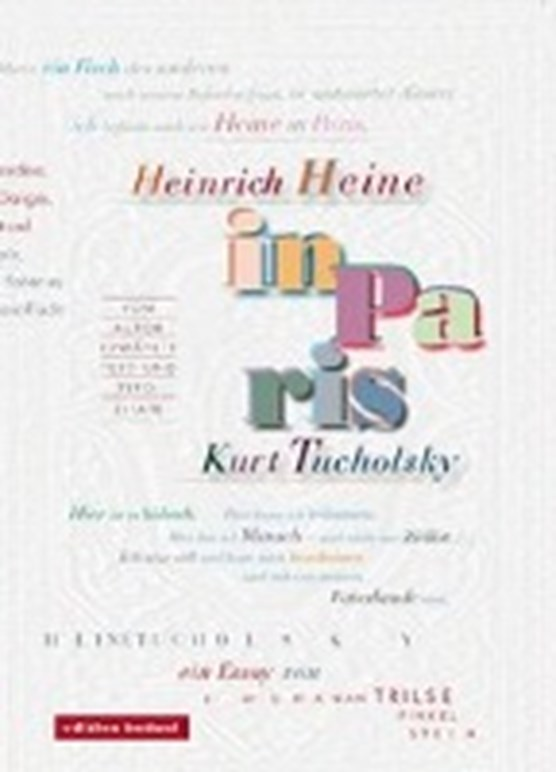 Heinrich Heine und Kurt Tucholsky in Paris