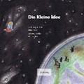 Die Kleine Idee   Veit, Jost-Jürgen ; Keller, Andrea  