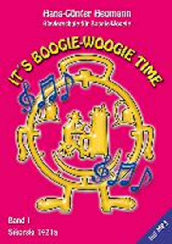 Heumann, H: It's Boogie Woogie Time, Band 1