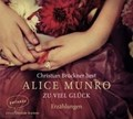 Munro, A: Zu viel Glück/3 CDs   Munro, Alice ; Brückner, Christian ; Zerning, Heidi  