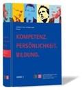 Kompetenz. Persönlichkeit. Bildung.   Faix, Werner G. ; Auer, Michael  