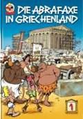Die Abrafaxe in Griechenland 1   Klaus D. Schleiter  