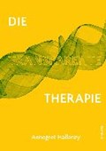Die Transparente Therapie   Annegret Hallanzy  