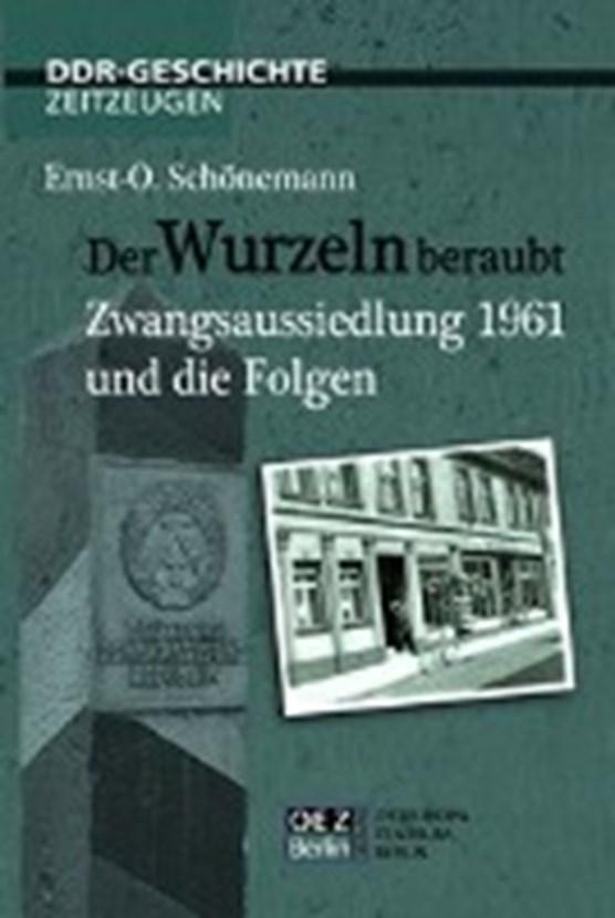 Schönemann, E: Wurzeln beraubt