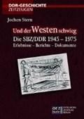 Stern, J: Und der Westen schwieg | Jochen Stern |
