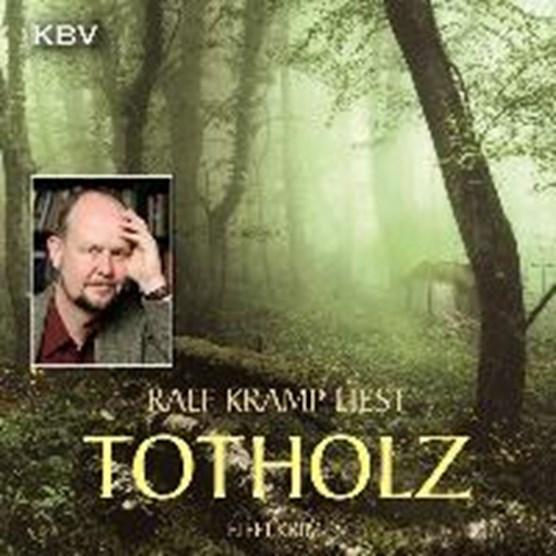 Kramp, R: Totholz/CD