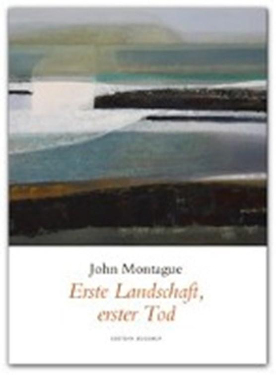 Montague, J: Erste Landschaft, erster Tod